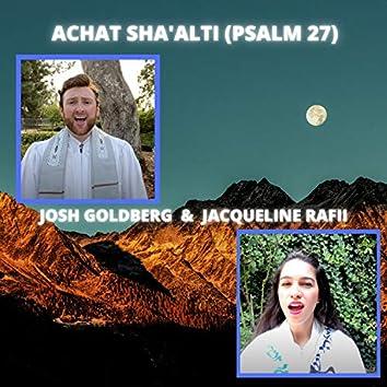 Achat Sha'alti (Psalm 27)