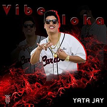 Vibe Loka - Single