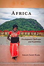 Africa: Development Challenges and Possibilities