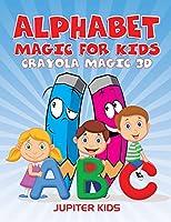 Alphabet Magic For Kids: Crayola Magic 3D
