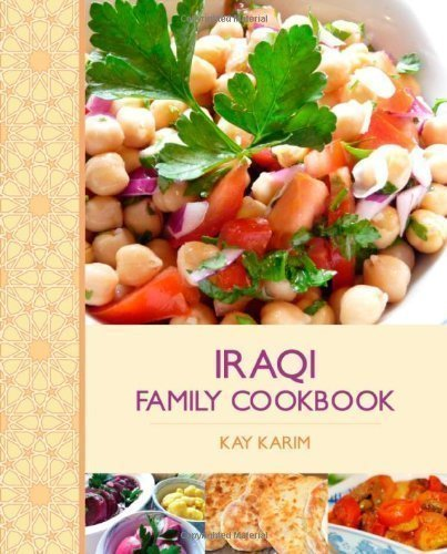 Iraqi Family Cookbook by Karim, Kay [10 August 2012]
