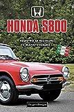 HONDA S800: REGISTRO DI RESTAURE E MANUTENZIONE (Edizioni italiane)