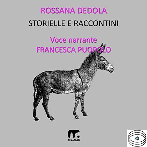 Storielle e raccontini | Rossana Dedola