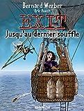Exit, tome 3 - Jusqu'au dernier souffle