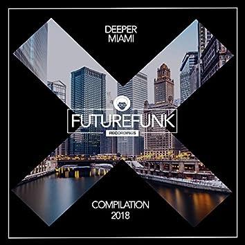 Deeper Miami '18