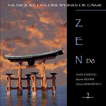 Zen dô (Musiques des disciplines de l'âme)