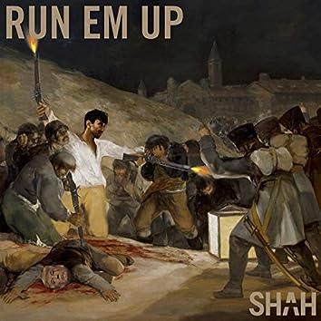 Run Em Up