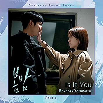 Is It You [From 'One Spring Night' (Original Television Soundtrack), Pt. 3]