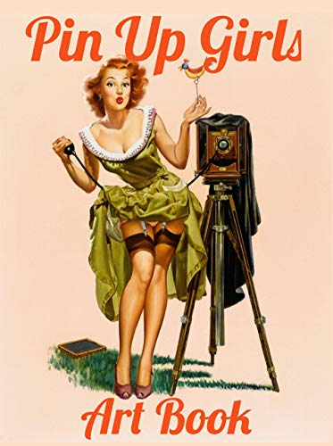 Pin Up Girls Art Book: Vintage Pinup Collection Book (English Edition)