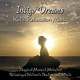Indigo Dreams: Kids Relaxation Music