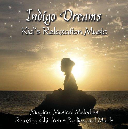 Indigo Dreams:Kids Relaxation