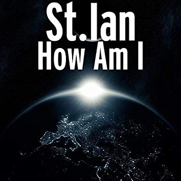 How Am I