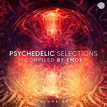 Psychedelic Selections Vol 001 Compiled by Emok (Compiled by Emok)