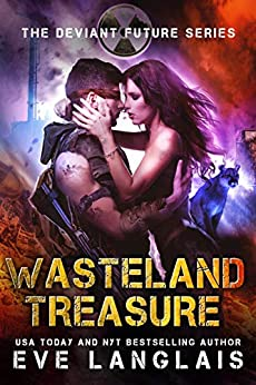 Wasteland Treasure (The Deviant Future Book 2) by [Eve Langlais]