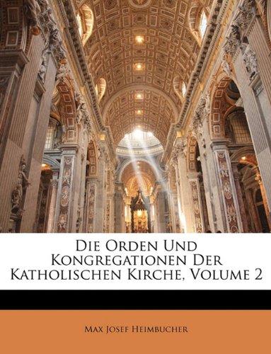 Heimbucher, M: Orden und Kongregationen der katholischen Kir