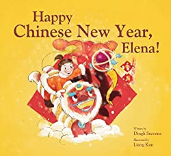 Happy Chinese New Year Elena