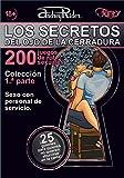Colección de 200 juegos de rol sexuales «Los secretos del ojo de la cerradura». 1.ª parte (guiones 1-25): La mayor colección del mundo de guiones de juegos de rol sexuales