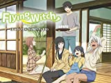 Flying Witch (English Subtitled)