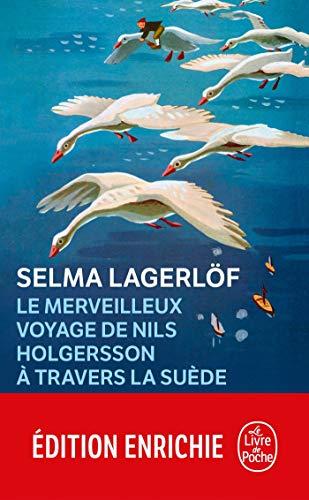 Le Merveilleux Voyage de Nils Holgersson à travers la Suède (Littérature t. 6930) (French Edition)