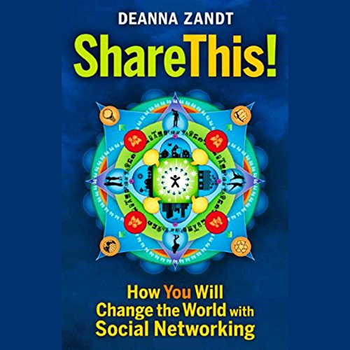 Share This: How You Will Change the World with Social Networking audiobook cover art
