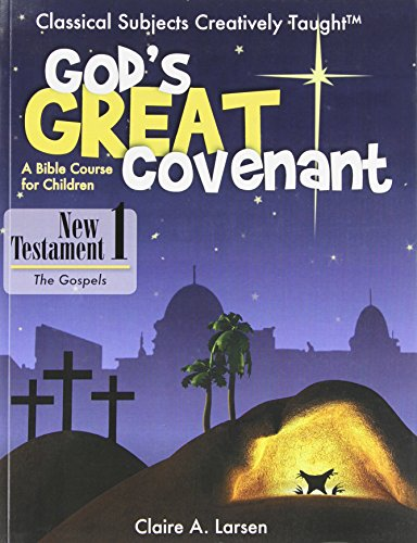 God's Great Covenant - New Testament, Book One
