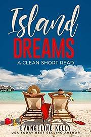 Island Dreams: A Clean Short Read (Vacation Romance)
