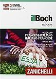 Il Boch minore. Dizionario francese-italiano, italiano-francese. Plus digitale. Con aggior...