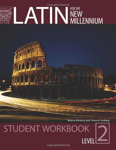 Latin for the New Millennium Student Text, Level 2 -...