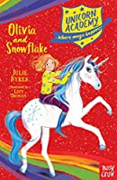 Unicorn Academy: Olivia and Snowflake (Unicorn Academy: Where Magic Happens)