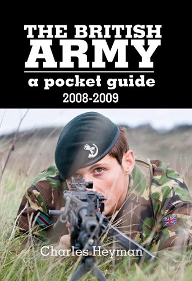 不完全なテクスチャー時制British Army: A Pocket Guide 2008 - 2009 (English Edition)