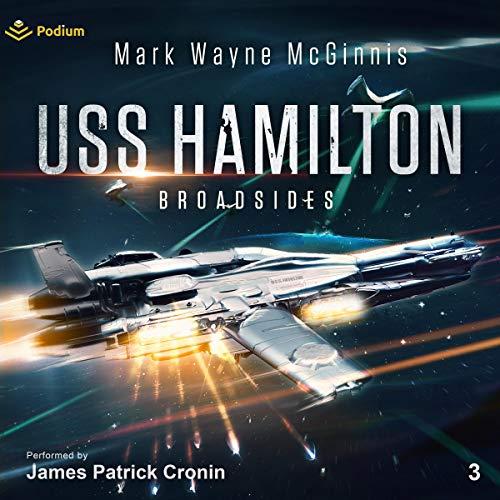 USS Hamilton - Broadsides: USS Hamilton, Book 3