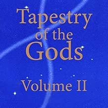 Tapestry of the Gods, Volume II