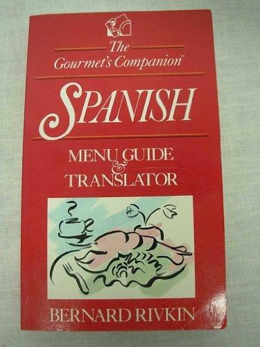 The Gourmet's Companion, Spanish: Menu Guide & Translator