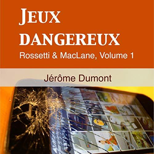 Jeux Dangereux audiobook cover art