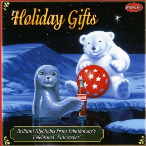 Celebrating With Coca Cola: Holiday Gifts [Audio CD] Tchaikovsky, Pyotr Il'yich and The Northstar Orchestra