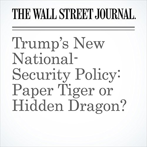 Trump's New National-Security Policy: Paper Tiger or Hidden Dragon? copertina
