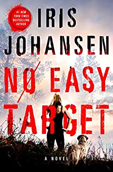 No Easy Target: A Novel by [Iris Johansen]