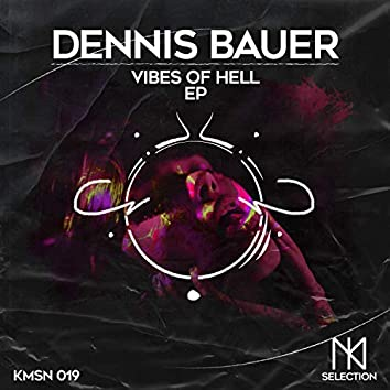 Vibes Of Hell EP