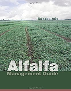 Alfalfa Management Guide, New Edition!