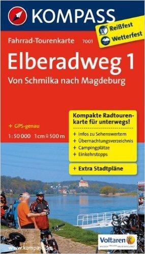 Elberadweg 1, Von Schmilka nach Magdeburg: Fahrrad-Tourenkarte. GPS-genau. 1:50000. (KOMPASS-Fahrrad-Tourenkarten) ( März 2013 )