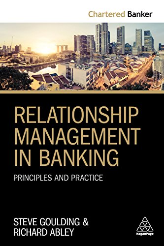 Relationship Management in Banking: Principles and Practice (Chartered Banker)