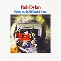 BRINGING IT ALL BACK HOME(reissue) by BOB DYLAN (2005-08-24)