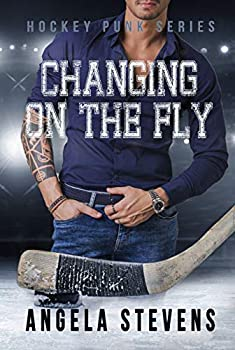 Changing On The Fly  Friends to Lovers Romance  Hockey Punk Series Book 1