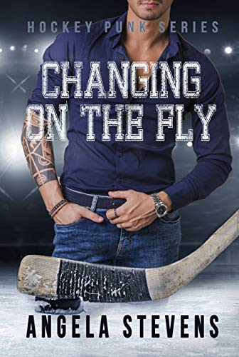 Changing On The Fly: Friends to Lovers Romance (Hockey Punk Series Book 1)