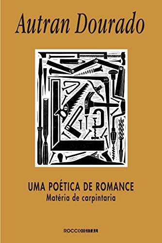 Uma poética de romance: Matéria de carpintaria