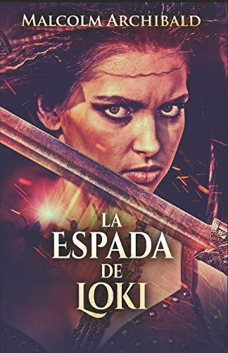 La Espada De Loki: En Español