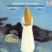 Love Songs and Ballads/Kimborough/Baldwin By Heinrich August Marschner (2000-04-28)
