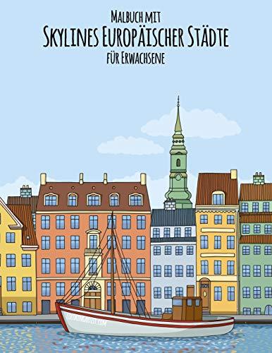 Malbuch mit Skylines Europäischer Städte für Erwachsene