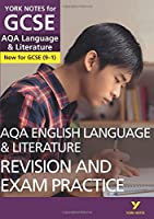 AQA English Language and Literature Revision and Exam Practice: York Notes for GCSE (9-1)