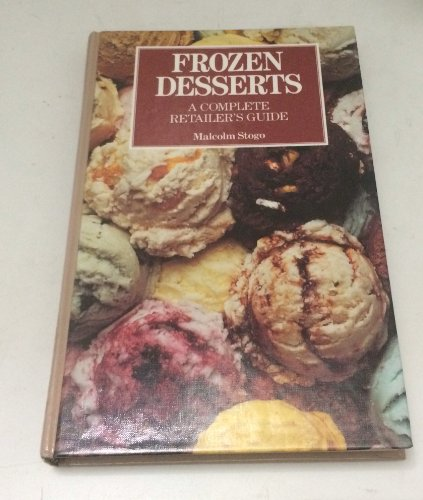 Frozen Desserts: A Complete Retailer's Guide